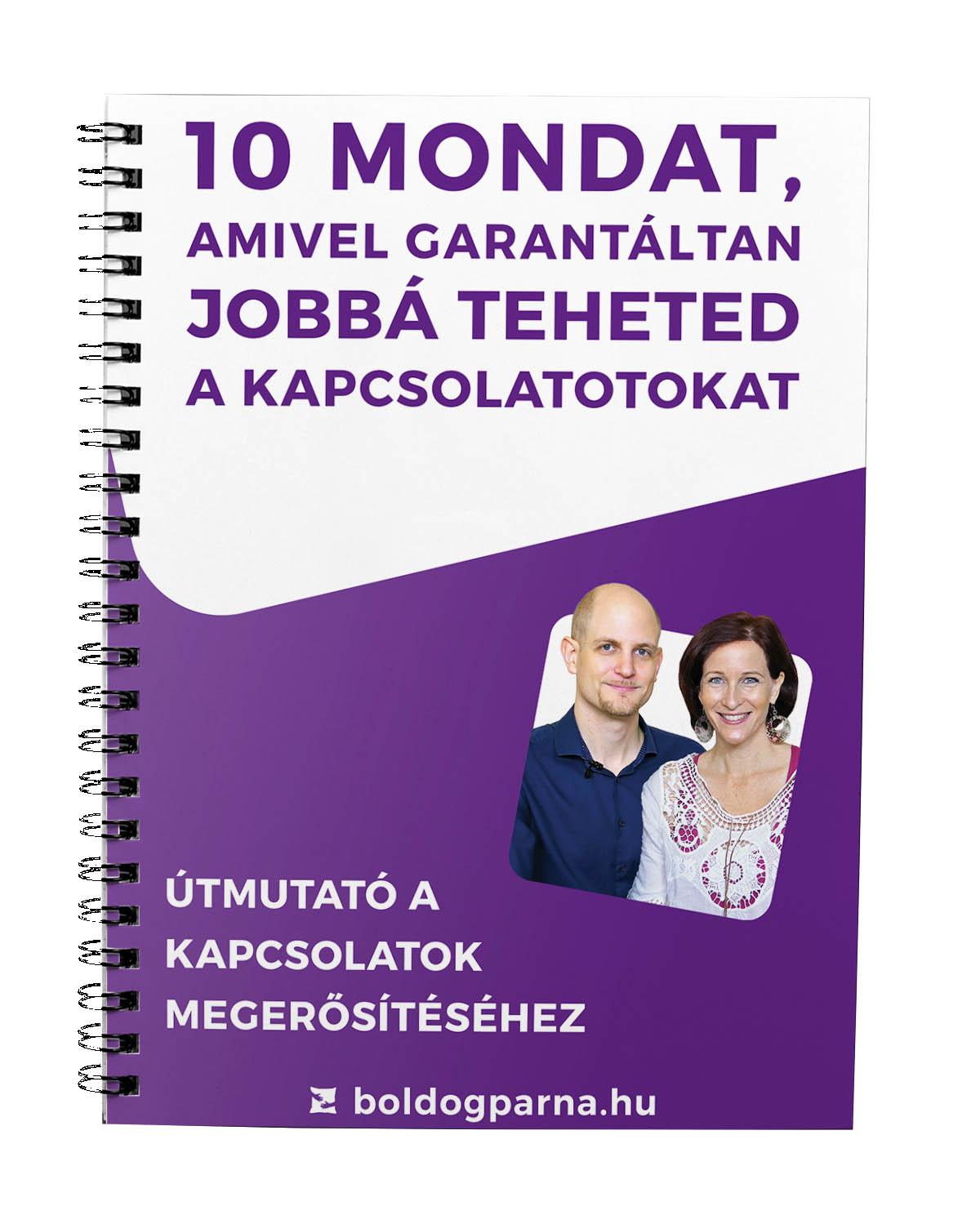 10 mondat, amivel garantáltan jobbá teheted a kapcsolatotokat – útmutató a párkapcsolat megerősítéséhez - Boldog PÁRna